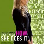 FILM: Jeg fatter ikke hvordan hun får det til